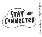 stay connected. sticker for... | Shutterstock .eps vector #1680159427