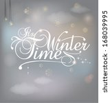 It's Winter Time Greeting Card...