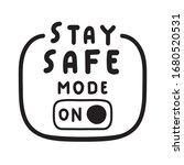 stay safe mode on. vector...   Shutterstock .eps vector #1680520531