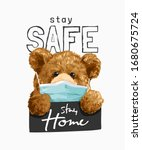 stay safe slogan with bear toy...   Shutterstock .eps vector #1680675724
