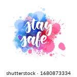 stay safe   handwritten...   Shutterstock .eps vector #1680873334