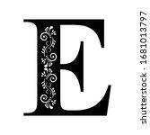 letter e. vintage black flower...   Shutterstock .eps vector #1681013797