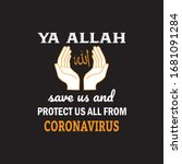 ya allah save us and protect us ... | Shutterstock .eps vector #1681091284