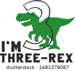 I Am 3 Three Rex. Cute Dinosaur ...
