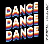 Dance Dance Dance Multi Color...