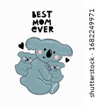 best mom ever lettering with... | Shutterstock .eps vector #1682249971