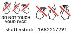 set of do not touch your face... | Shutterstock .eps vector #1682257291
