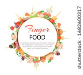 finger food in circle with...   Shutterstock .eps vector #1682600317