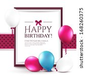 birthday card with balloons and ... | Shutterstock .eps vector #168260375