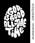 hand lettered god is good all... | Shutterstock . vector #1682670214