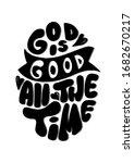 hand lettered god is good all... | Shutterstock . vector #1682670217