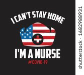 nurse quotes   i can't stay... | Shutterstock .eps vector #1682988931
