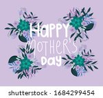 lettering happy mothers day... | Shutterstock .eps vector #1684299454