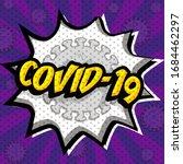 "pop art comics icon ""covid 19"". ... | Shutterstock .eps vector #1684462297"