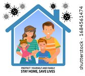 protect yourself and family ... | Shutterstock .eps vector #1684561474