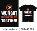 covid 19 t shirt template... | Shutterstock .eps vector #1684692301