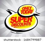 super discounts speech bubbles... | Shutterstock . vector #1684799887