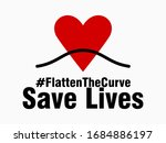 Flatten The Curve Save Lives...