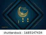 ramadan kareem in luxury style... | Shutterstock .eps vector #1685147434