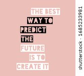 The Best Way To Predict The...