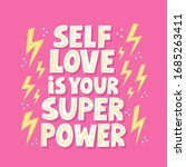 Selflove Is Your Super Power...