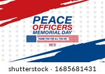 peace officers memorial day.... | Shutterstock .eps vector #1685681431