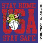 stay home  stay safe graphic...   Shutterstock .eps vector #1685869381