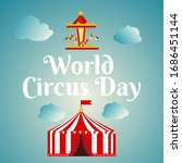world circus day background...   Shutterstock .eps vector #1686451144