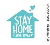 stay home  save lives vector  ... | Shutterstock .eps vector #1687106404