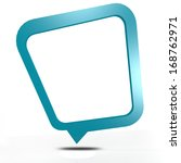 speech bubble  | Shutterstock . vector #168762971