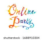 online party. words of colorful ... | Shutterstock .eps vector #1688910304