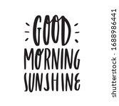 Good Morning Sunshine Quote...