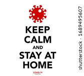 keep calm and stay at home  ... | Shutterstock .eps vector #1689495607