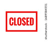red sign closed on door store.... | Shutterstock .eps vector #1689584551