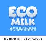 vector trendy logo eco milk.... | Shutterstock .eps vector #1689710971