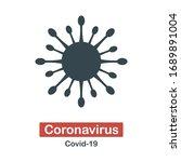 coronavirus bacteria icon. 2019 ... | Shutterstock .eps vector #1689891004