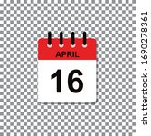 April 16th calendar day of month. Vector illustration.