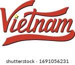vietnam hand drawn letters.... | Shutterstock .eps vector #1691056231