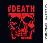 skull  grunge vintage design t... | Shutterstock .eps vector #1691495497