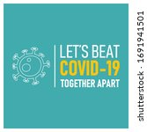 Let\'s Beat Covid 19 Together...
