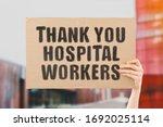 "The Phrase "" Thank You Hospital ..."