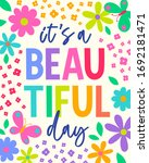 """it's a beautiful day"" colorful ... 