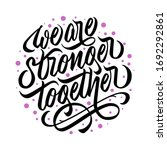 we are stronger together  ... | Shutterstock .eps vector #1692292861