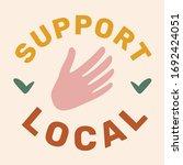vector support local poster....   Shutterstock .eps vector #1692424051
