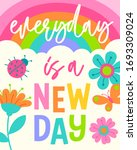 """everyday is a new day""... 