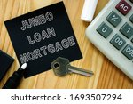 Business photo shows printed text jumbo Loan mortgage