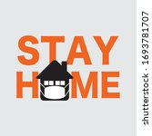 the letters of the stay home to ... | Shutterstock .eps vector #1693781707