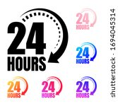 twenty four hours are open or...