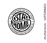 stay home circular lettering.... | Shutterstock .eps vector #1695288601