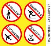 prohibited signs. quarantine... | Shutterstock .eps vector #1696209997